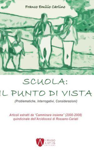Scuola il Punto di Vista - di Franco Emilio Carlino