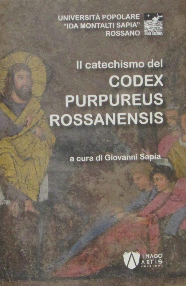 Il Catechismo del Codex Purpureus Rossanensis - di Giovanni Sapia