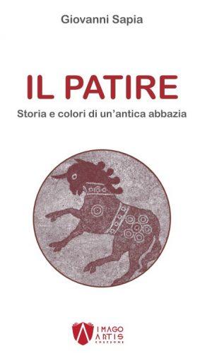 Il Patire - Storia e colori di un'antica abbazia - di Giovanni Sapia