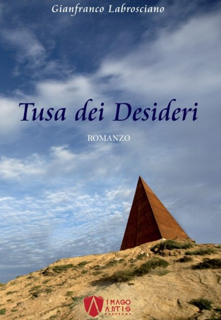 Tusa dei Desideri - di Gianfranco Labrosciano